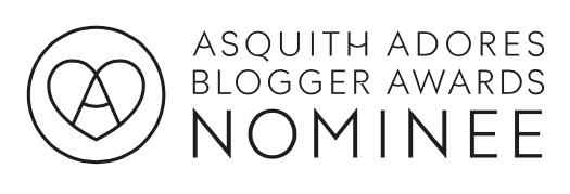 Asquith Adores Blogger Awards